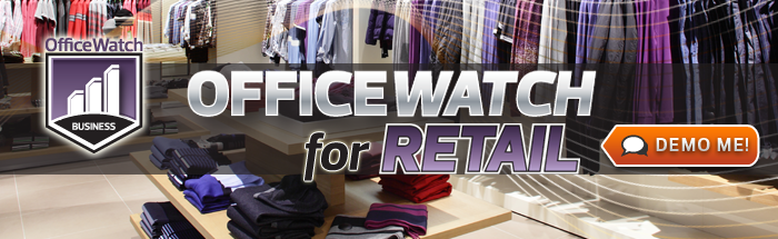 OfficeWatch for Retail
